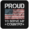 Proud To Serve My Country - Coaster