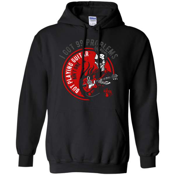 99 Problems Playing Guitar Not One - Mens - Hoodie - Small to 5XL