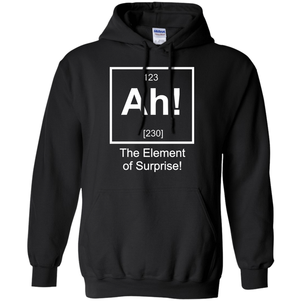 Ah! The Elements Of Surprise! - Mens - Hoodie - Small to 5XL