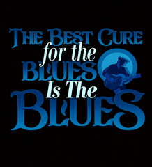 Best Cure For The Blues - Womens - Hoodie - Small to 2XL
