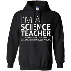 I'm A Science Teacher - Mens - Hoodie - Small to 5XL