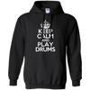 Keep Calm and Play Drums _?? Mens - Hoodie - Small to 5XL