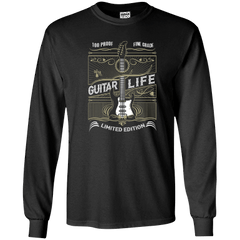 100% Proof Finest Guitar Life - Mens - Long Sleeved Tshirt - Small to 5XL
