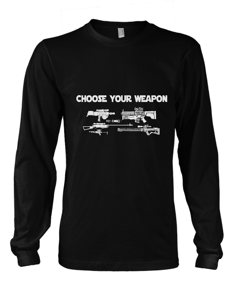 Choose Your Weapon - Mens - Long Sleeved Tshirt - Small to 5XL