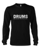 Drums. Because People Suck - Mens - Long Sleeved Tshirt - Small to 5XL