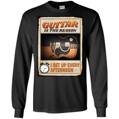 Guitar Is The Reason I Get Up Every Afternoon 2018 - Mens - Long Sleeved Tshirt - Small to 5XL