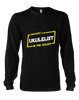 Okayest Ukulelist In The Galaxy - Mens - Long Sleeved Tshirt - Small to 5XL