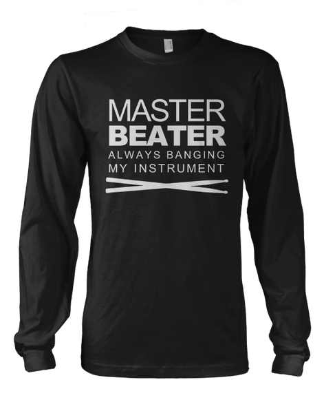 Master Beater - Mens - Long Sleeved Tshirt - Small to 5XL