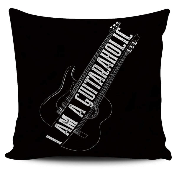 I Am A Guitaraholic - Pillow Cover