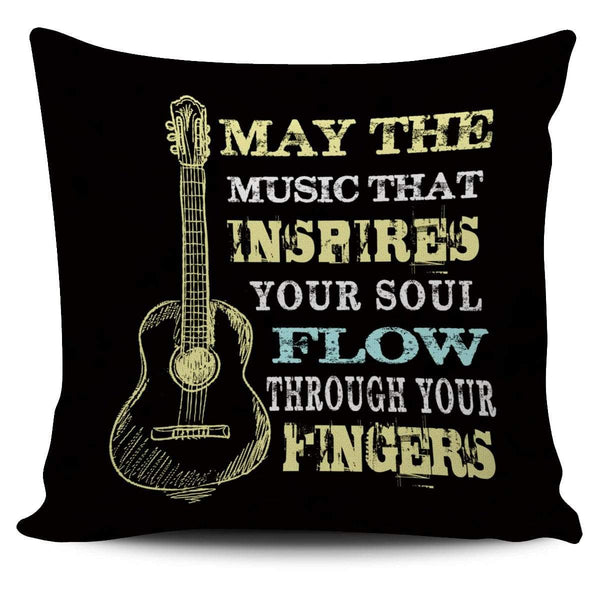 May The Music Flow Through Your Fingers - Pillow Cover