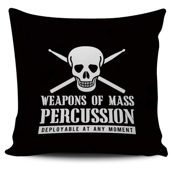 Weapons of Mass Percussion - Pillow Cover