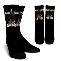House Is Not A Home Without A Guitar Socks