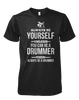 Be Yourself, Be a Drummer - Mens - Tshirt - Small to 5XL