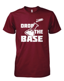 Drop the Base - Mens - Tshirt - Small to 5XL