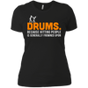 Drums. Because Hitting People is Frowned Upon - Womens - Tshirt - Small to 3XL