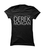 Mentally Dating Derek Morgan - Womens - Tshirt - Small to 2XL