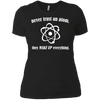 Never Trust An Atom They Make Up Everything - Womens - Tshirt - Small to 3XL