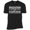 Playing Guitar is Importanter - Mens - Tshirt - Small to 5XL