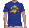 Super Physical Education Teacher - Mens - Tshirt - Small to 5XL