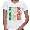 There Are Two Kind Of People In This World People That Are Italian And People That Wish They Were Italian - Womens - Tshirt - Small to 2XL