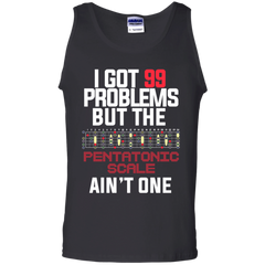 99 Problems Pentatonic Scale Not One - Mens - Tank - Small to 3XL