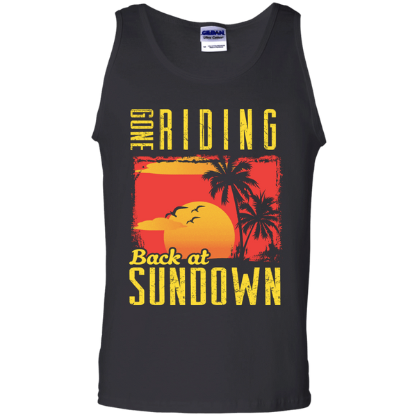 Gone Riding Back At Sundown - Mens - Tank - Small to 3XL