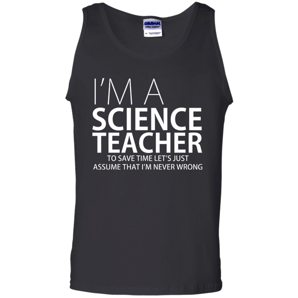 I'm A Science Teacher - Mens - Tank - Small to 3XL