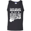 I'm Not Just Any Grandpa. I'm A Grandpa That Plays The Guitar - Mens - Tank - Small to 3XL