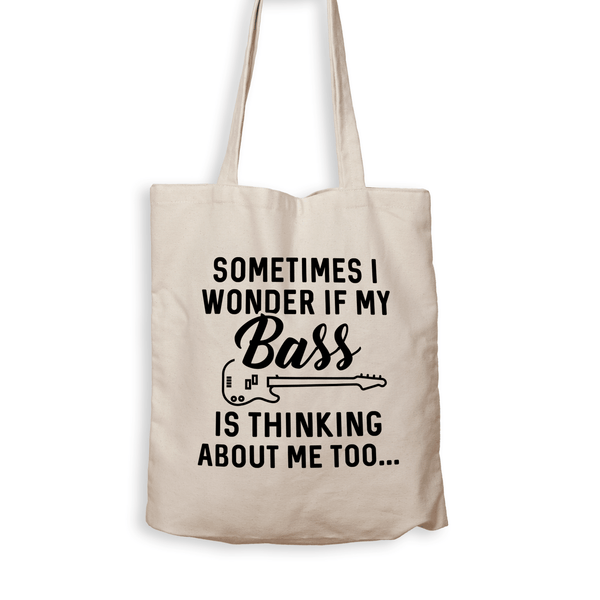 Is My Bass Thinking About Me Too? - Tote Bag