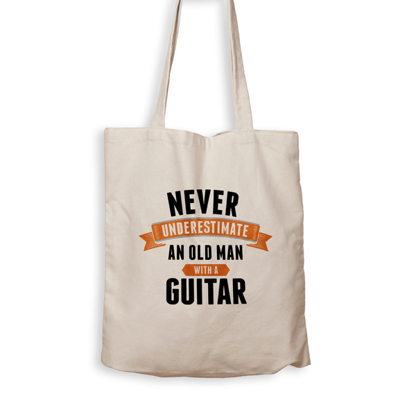 Never Underestimate an Old Guy With a Guitar - Tote Bag