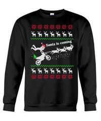Motorbiker Santa Is Coming - Unisex - Sizes Small to 5XL Ugly Christmas Sweater