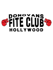 Donovans Fite Club Hollywood - Mens - V-Neck - Small to 3XL