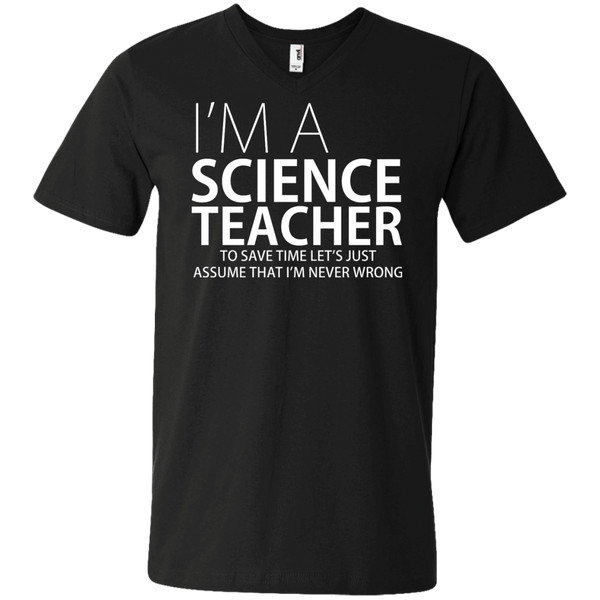 I'm A Science Teacher - Mens - V-Neck - Small to 3XL