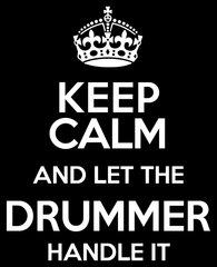 Keep Calm and Let The Drummer Handle It - Mens - V-Neck - Small to 3XL