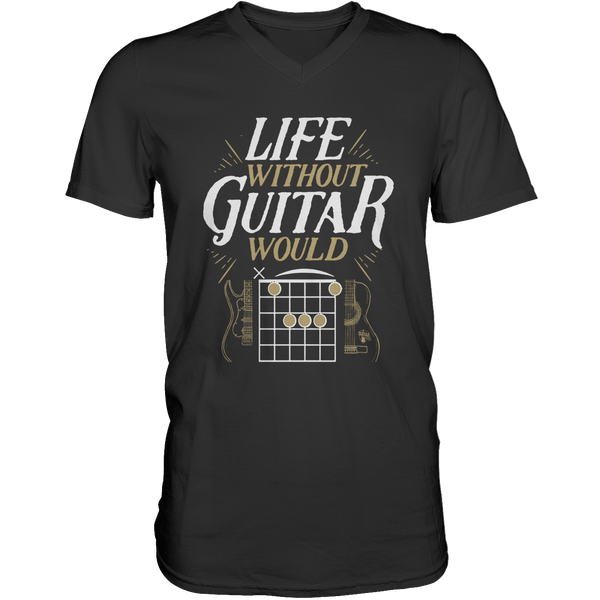 Life Without Guitar Would B Flat - Mens - V-Neck - Small to 3XL