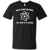 Never Trust An Atom They Make Up Everything - Mens - V-Neck - Small to 3XL