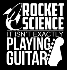 Rocket Science. It's Not Exactly Playing Guitar! - Mens - V-Neck - Small to 3XL