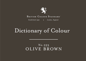 BRITISH COLOUR STANDARD - Olive Brown No.333
