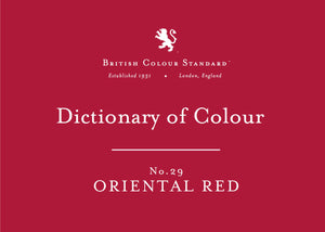 BRITISH COLOUR STANDARD - Oriental Red No. 29