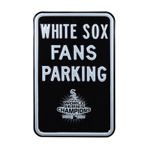 Chicago White Sox Steel Parking Sign with Logo-WHITE SOX/FANS w/WS2005