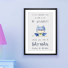 Load image into Gallery viewer, Be Batman - Inspirational print for your little superhero