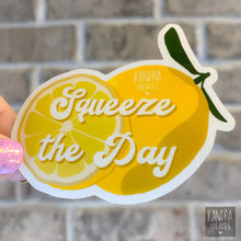Load image into Gallery viewer, Squeeze the Day Sticker