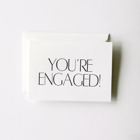 'YOU'RE ENGAGED!' CARD