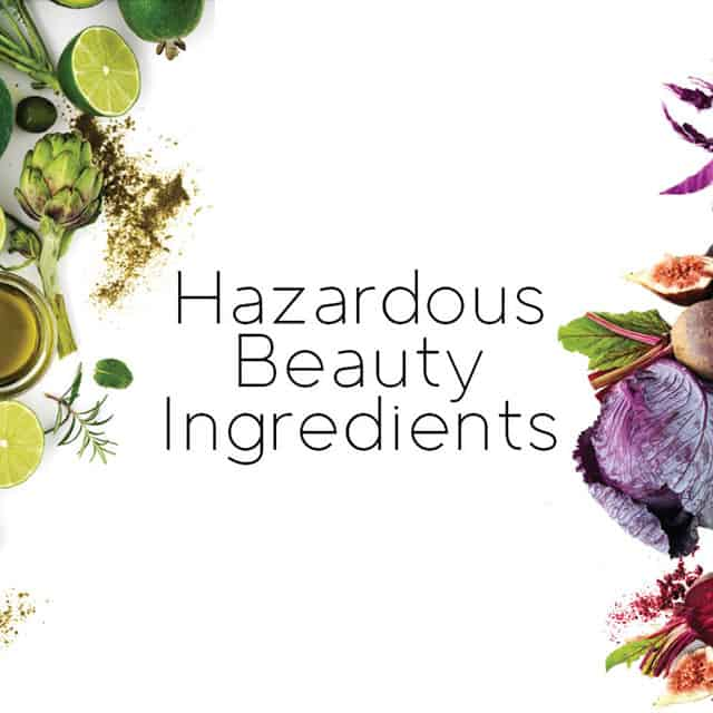 hazardous beauty ingredients