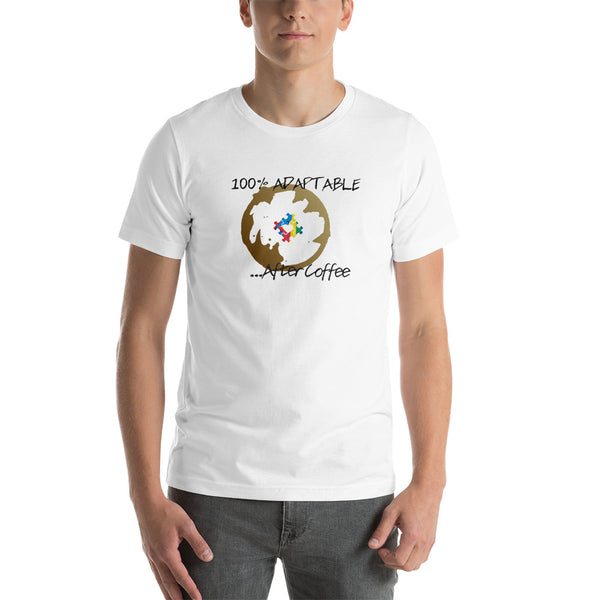 100%Adaptable After Coffee Short-Sleeve Unisex T-Shirt