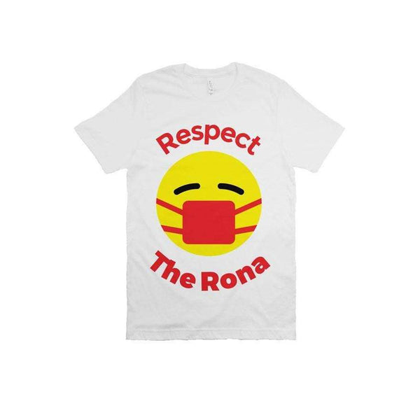 Respect The Rona:Respect The Rona Bella Canvas T Shirt