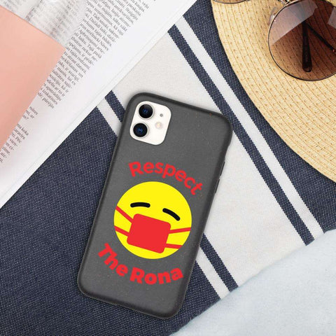 Respect The Rona:Respect The Rona iPhone Case