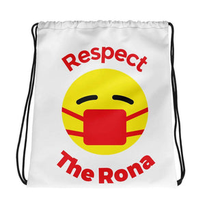 Respect The Rona:Respect the Rona Drawstring Bag
