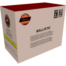 Load image into Gallery viewer, BALLISTIC - PRO PYRO SERIES