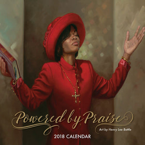Powered by Praise 2018 Calendar by Henry Battle